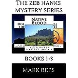 THE ZEB HANKS MYSTERY SERIES: BOOKS 1-3