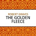 The Golden Fleece Audiobook by Robert Graves Narrated by Nigel Carrington