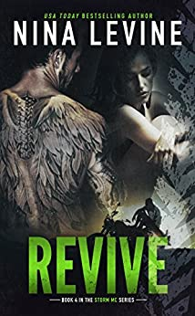 Revive (Storm MC #4) by [Levine, Nina]