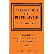 Callimachus: The Fifth Hymn: The Bath of Pallas