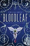 Bloodleaf (The Bloodleaf Trilogy Book 1)