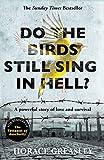 Do the Birds Still Sing in Hell?: A powerful true