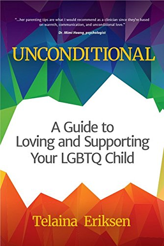 Unconditional Guide Loving Supporting LGBTQ product image