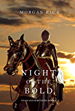 Night of the Bold (Kings and Sorcerers-Book 6)