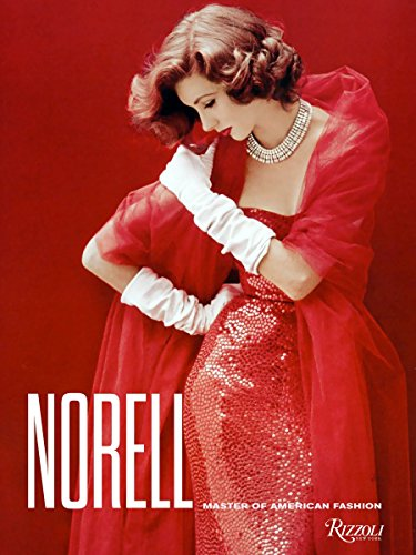 Norell: Master of American Fashion -