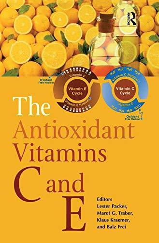 The Antioxidant Vitamins C and E (Best Antioxidant Supplement Brand)