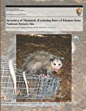 Inventory of Mammals (Excluding Bats) of Thomas Stone National Historic Site, National Park National Park Service, 1494239469