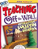 Teaching off the Wall, Jodi Hoch and Dawn Renee Weary, 0781438373