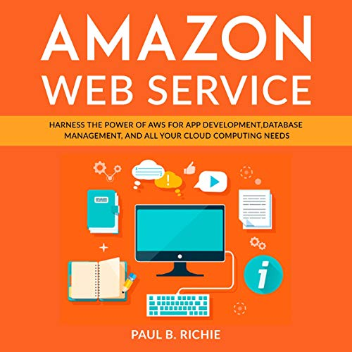 Amazon Web Service: Harness the Power of AWS for