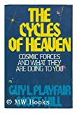The Cycles of Heaven, Guy L. Playfair and Scott Hill, 0312180535