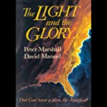 The Light and the Glory | Peter Marshall,David Manuel