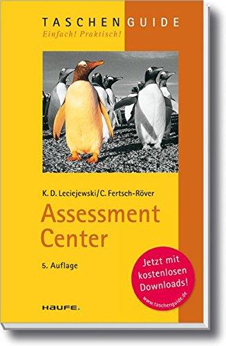 Assessment Center (Haufe TaschenGuide) Gebundenes Buch – 30. Mai 2007 Klaus D. Leciejewski Christof Fertsch-Röver Haufe Lexware 3448086371