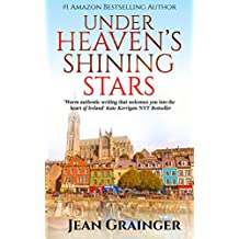 Under Heaven's Shining Stars: A heartwarming Irish story of friendship.