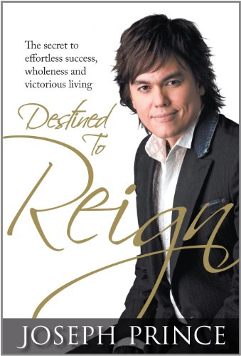 Destined to reign kindle edition by joseph prince religion destined to reign by prince joseph fandeluxe Choice Image