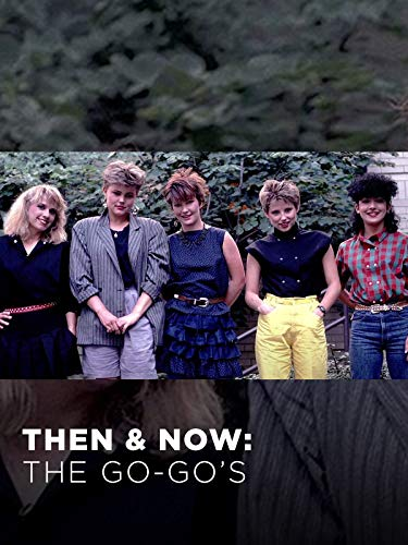 Then & Now: The Go-Go