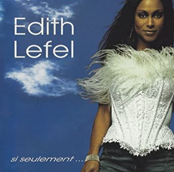 si seulement edith lefel