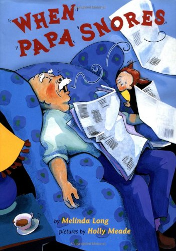 When Papa Snores