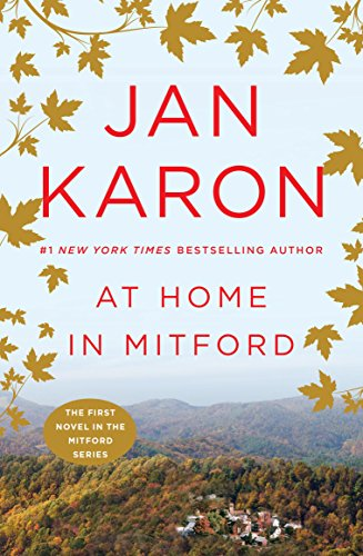 - At Home in Mitford: A Novel
