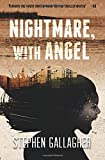 Nightmare, with Angel, Stephen Gallagher, 1499372175