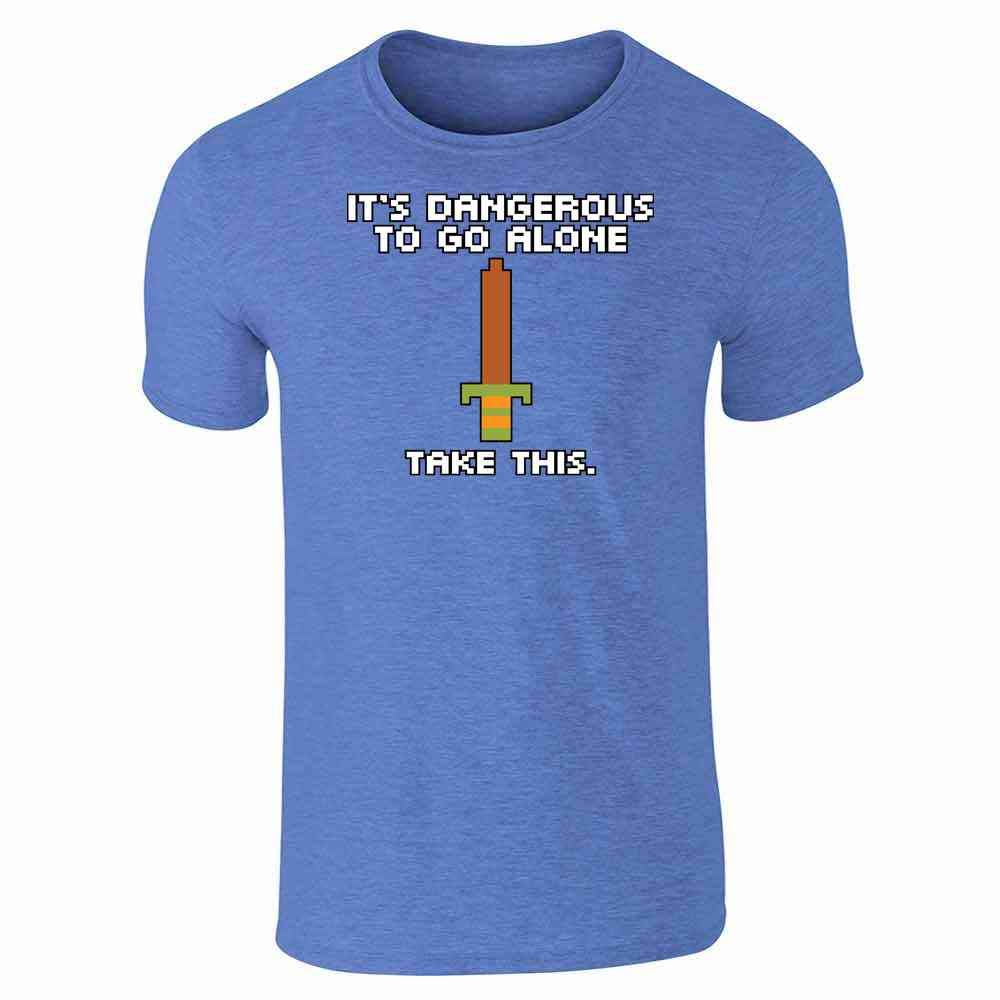 It's Dangerous To Go Alone Take This 8 Bit Gaming Short Sleeve T-shirt