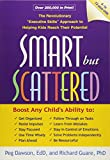 img - for Smart but Scattered: The Revolutionary Executive Skills Approach to Helping Kids Reach Their Potential book / textbook / text book