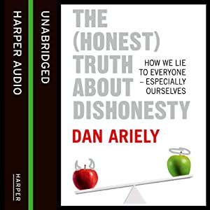 The (Honest) Truth about Dishonesty Hörbuch