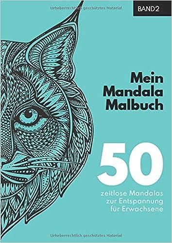 Mein Mandala Malbuch 50 Einzigartige Tier Mandala