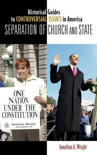 Separation of Church and State (Historical Guides to Controversial Issues in America) by Jonathan A. Wright - Stores In Greenwood Mall