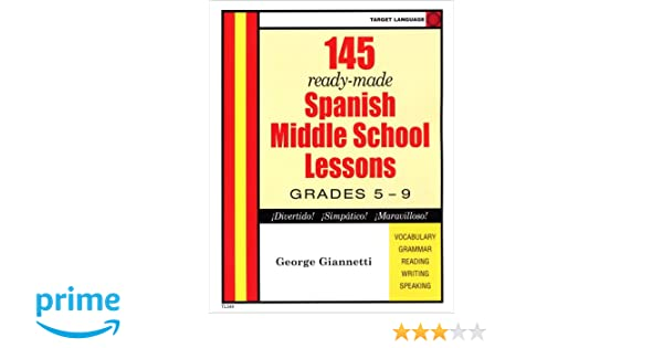 Spanish Middle School Lesson Plans (Spanish Edition): George ...