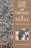 Class, State and Struggle in Nepal, Stephen Mikesell, 8173042675