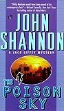 The Poison Sky (Jack Liffey Mystery)