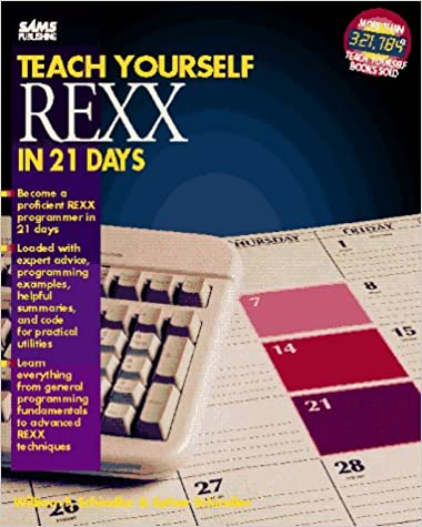 Teach Yourself Rexx in 21 Days