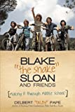 "Blake ?the Snake? Sloan and Friends, Delbert ""Delby"" Pape, 1475998945"