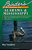 Birder's Guide to Alabama and Mississippi, Ray Vaughan, 0884150550