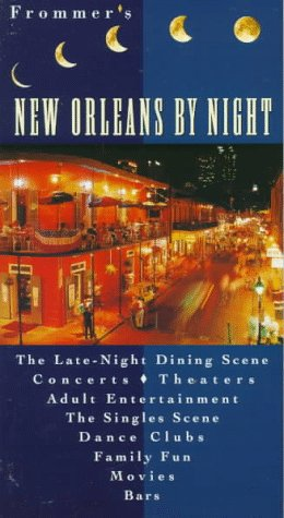 Frommer's New Orleans by Night (FROMMER'S BY-NIGHT NEW ORLEANS)
