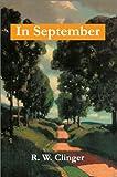 In September, R. W. Clinger, 0595654258