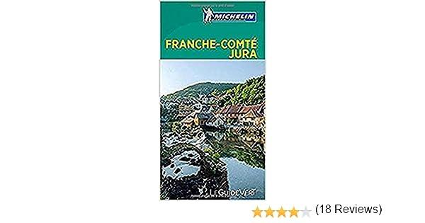 Franche-Comté Jura (Le Guide Vert(: Amazon.es: MICHELIN: Libros en ...