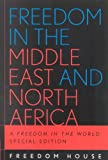 Freedom in the Middle East and North Africa, Freedom House Staff, 0742537749