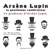 Le pardessus d'Arsène Lupin (Arsène Lupin 45)   Maurice Leblanc