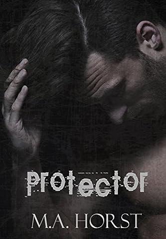 Protector (A Stand Alone Dark Hero Romance) (Lead Protector)