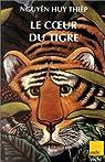 Le coeur du tigre par Nguyên