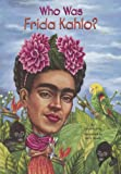 Who Was Frida Kahlo?, Sarah Fabiny, 0606341641