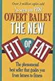 The New Fit or Fat, Covert Bailey, 0395585643