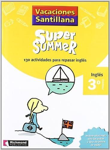 Vacaciónes Santillana Super Summer, inglés, 3 Educación ...