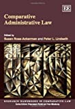 Comparative Administrative Law, Henry R. Luce, 1848446357
