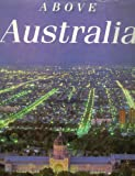 img - for Above Australia: A Salute to Our Cities book / textbook / text book