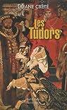 Les Tudors par Crété