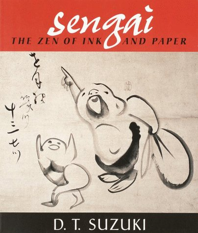 Sengai: The Zen of Ink and Paper