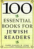 100 Essential Books for Jewish Readers, Daniel B. Syme and Cindy F. Kanter, 0806519061