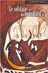 Le Solstice des maudites : L'histoire des Sorcières de Zugarramurdi